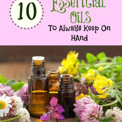 From Our Family To Yours, these are our favorite essential oils!