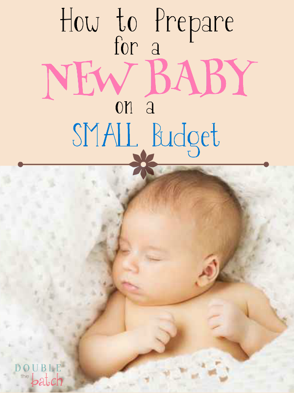 Preparing for a new baby without breaking the bank!