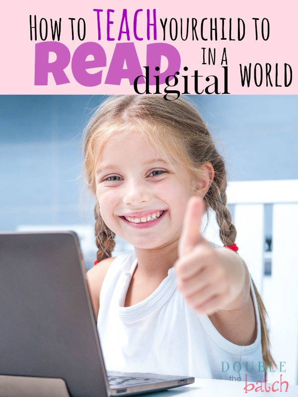 How to Teach Your Child to Read in a Digital World