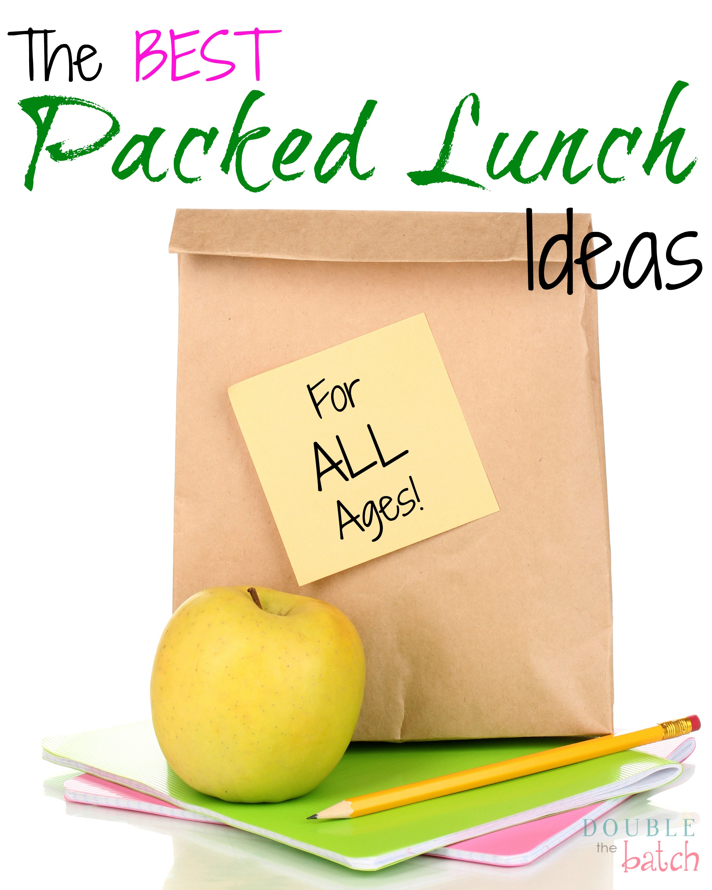 Simple and Easy Packed Lunches – For ALL Ages