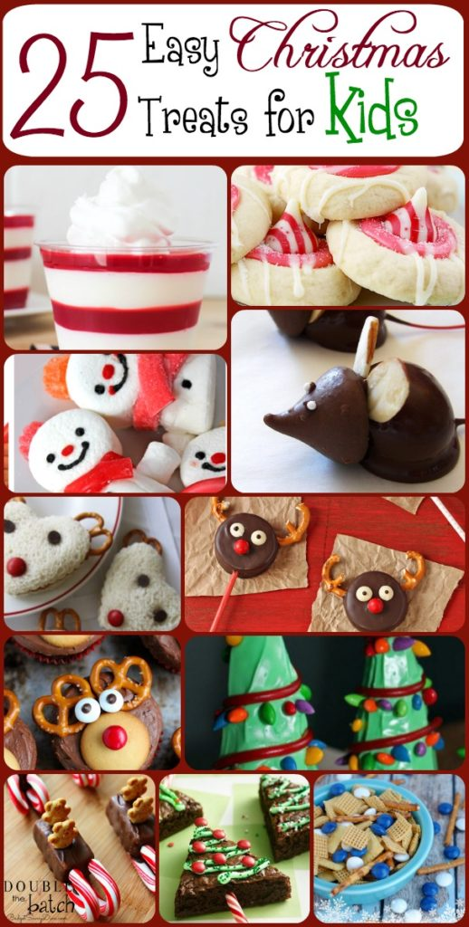 25 Easy Christmas Treats For Kids Christmas Treat Ideas