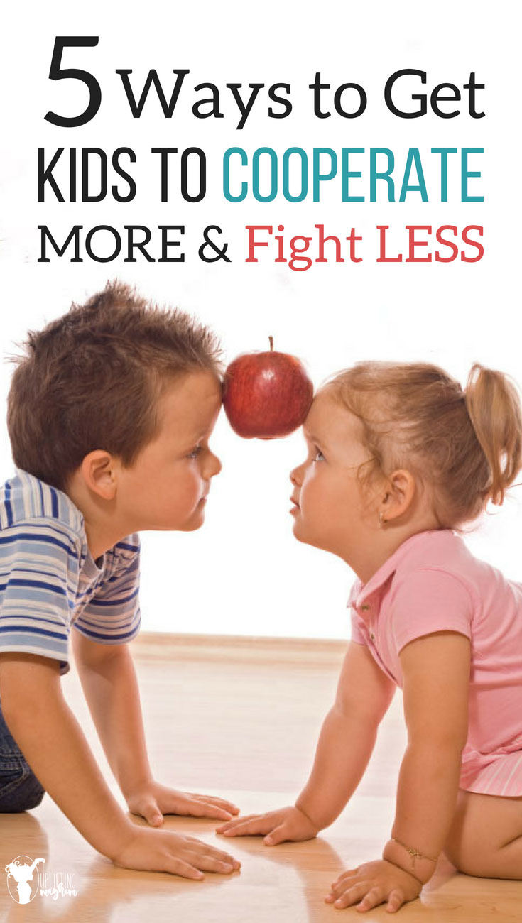 Are your kids fighting all the time? Great ideas to get them to cooperate and fight less!
