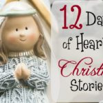 12 Days of Heartfelt Christmas Stories