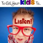 How to Get Your Kids to Listen and Obey
