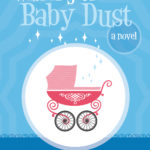 "Infertility and ""Wishing on Baby Dust"" by Lydia Winters"