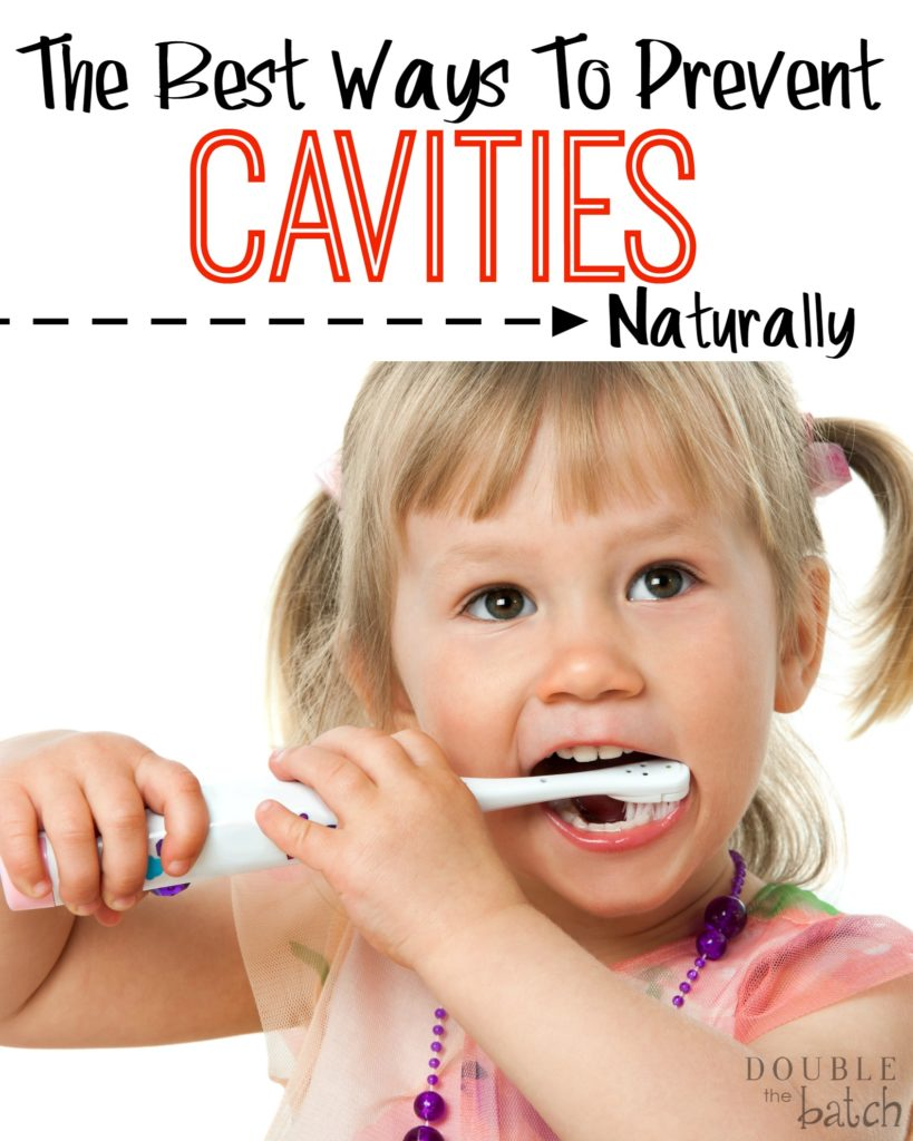 The Best Natural Ways to Prevent Cavities! So tired of that junk I buy at the store.