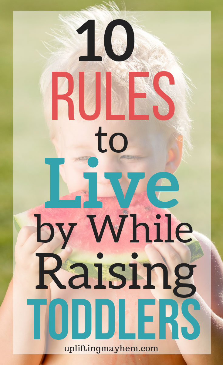 Parenting toddlers can be exhausting physically and mentally! Here are 10 rules to live by when parenting toddlers! Enjoy and love the toddler stage. Don't argue with a toddler! How much sleep should your toddler have? Give toddlers a choice!
