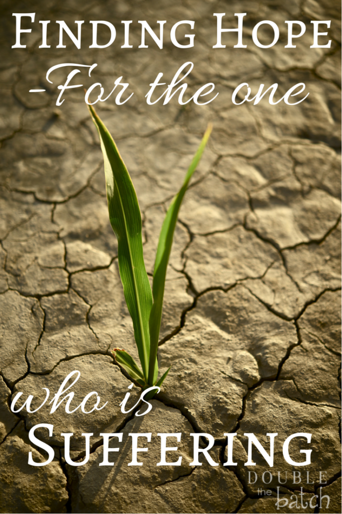 Why does God allow us to suffer? Some thoughts to offer hope to those who are suffering.