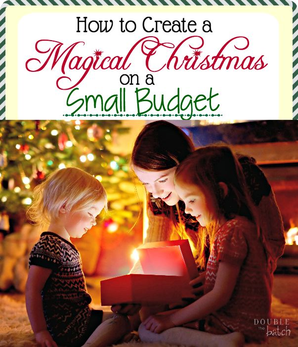 How to create a magical Christmas on a small budget