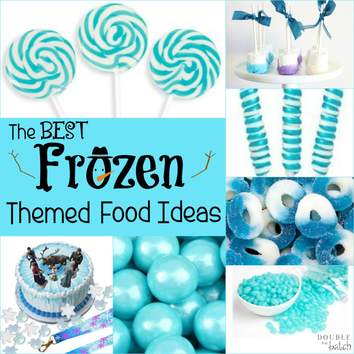 These frozen themed food ideas will crank up your frozen party to a whole new level!