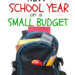 How to Prepare for a New School Year on a Small Budget!