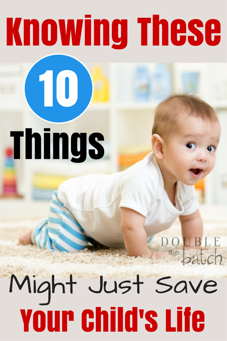10 Ways You Can Save Your Child's Life - Double the Batch