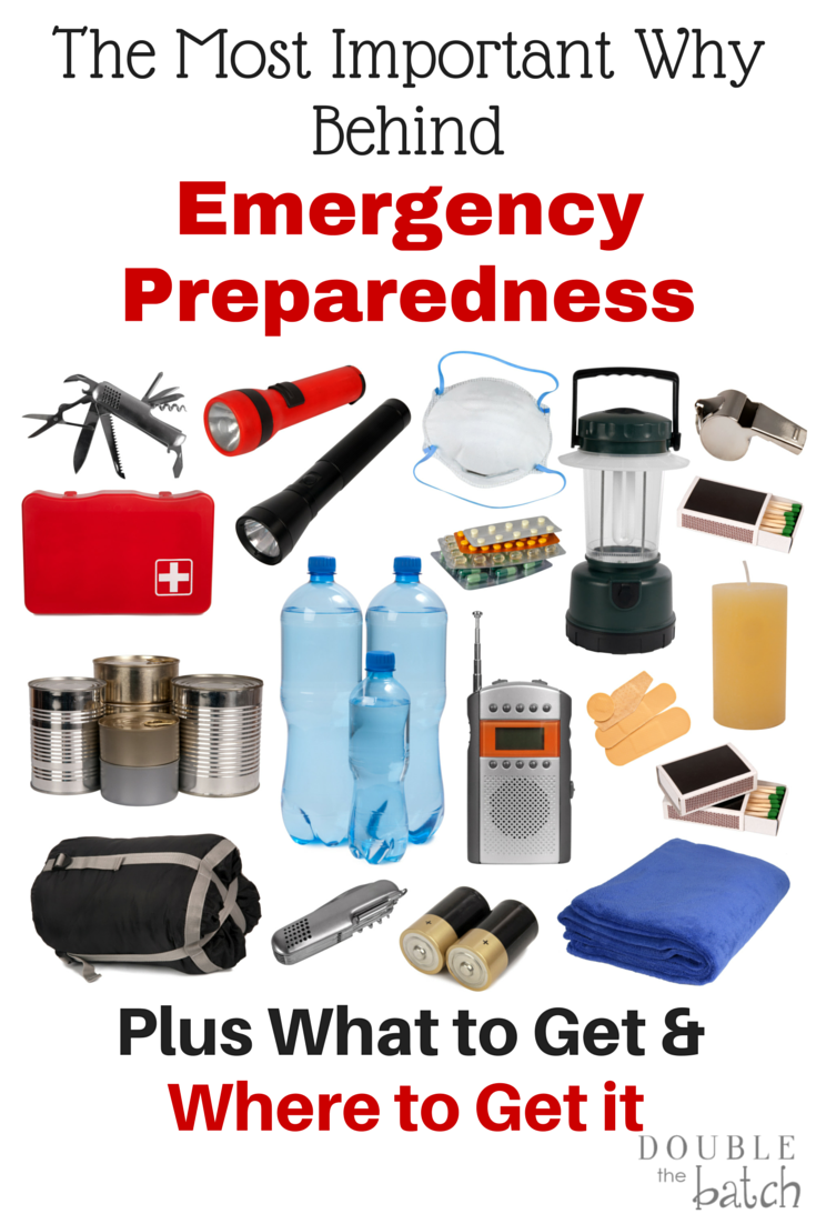 Emergency Preparedness: What to Get, Why, and Where