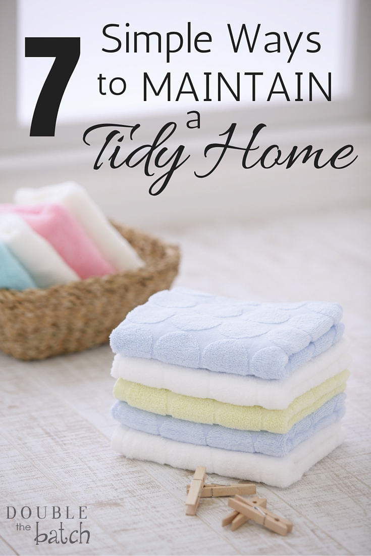 Simple Way to Maintain a Tidy Home