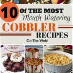 Mouth Watering Cobbler Recipes