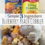 Simple Blueberry Peach Cobbler