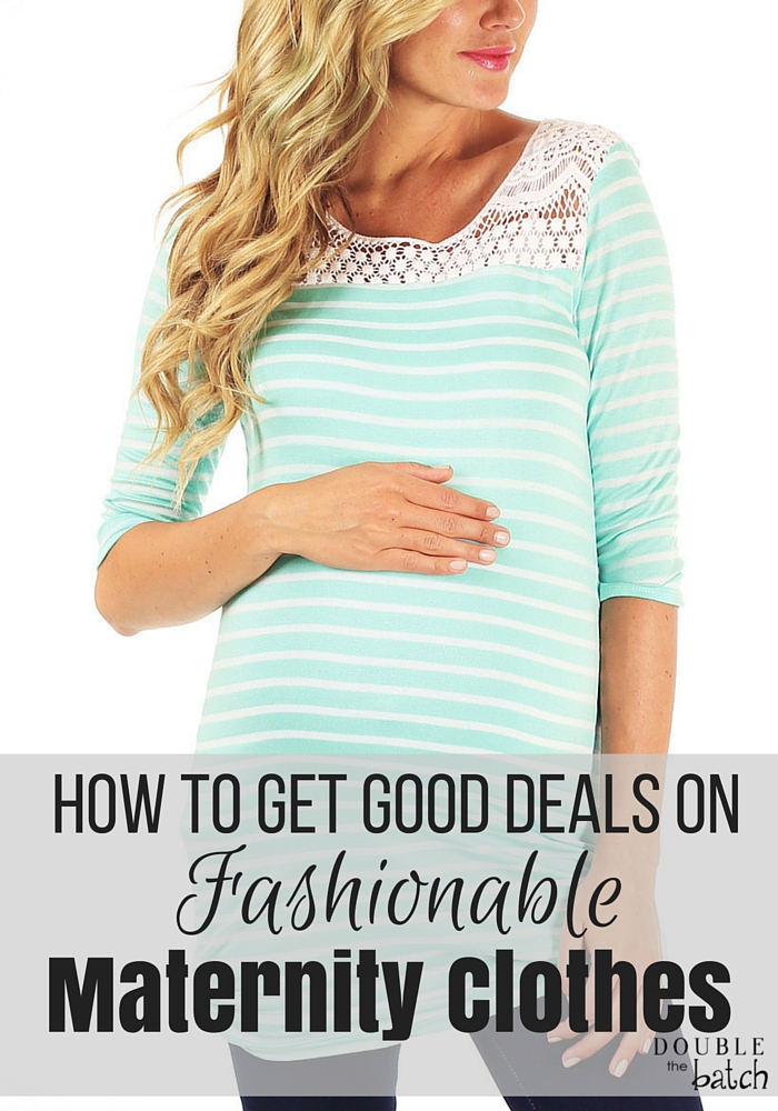 How to get good deals, and where to find a good VARIETY of maternity clothes