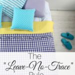The Leave No Trace Rule