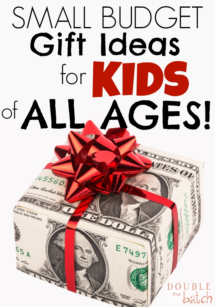 small budget gift ideas for kids uplifting mayhem
