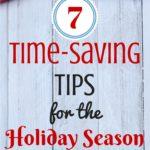 7 Time-Saving Tips for the Holiday Season