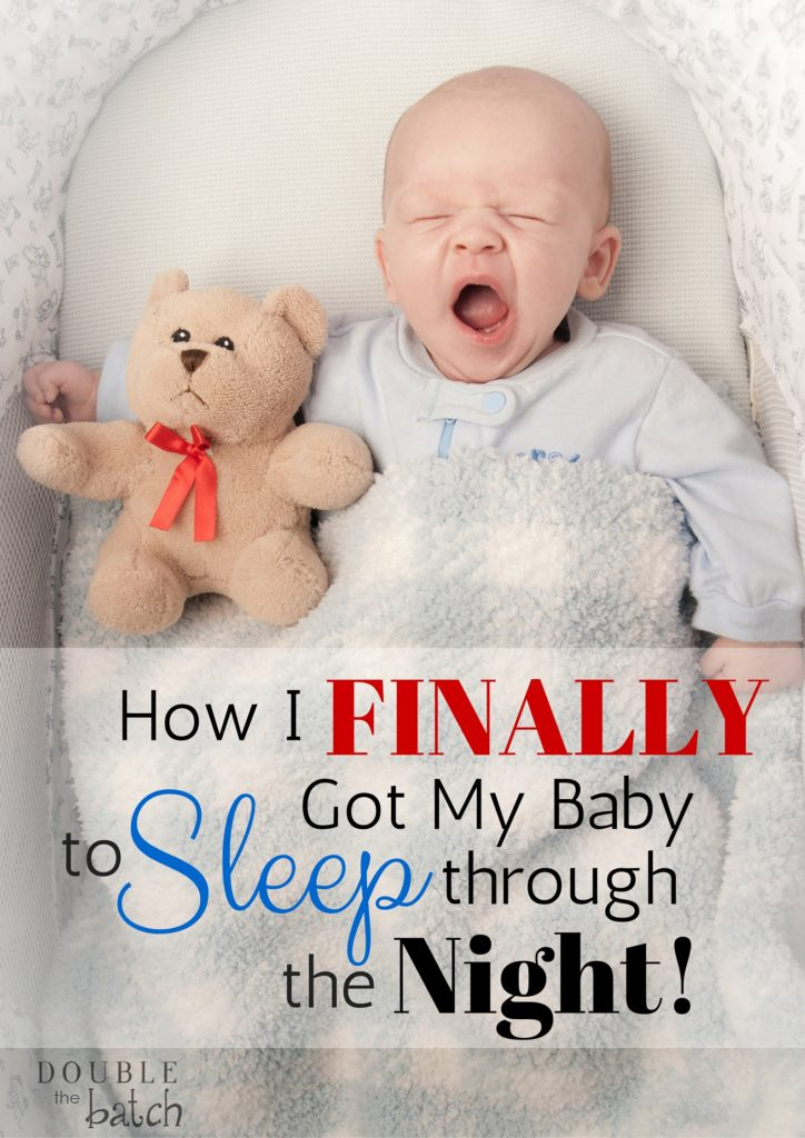 How I got my baby to finally sleep through the night