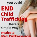 If You Ever Wished You Could End Child Trafficking- Read This