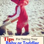 Tips For Taking Your Baby Or Toddler To The Beach