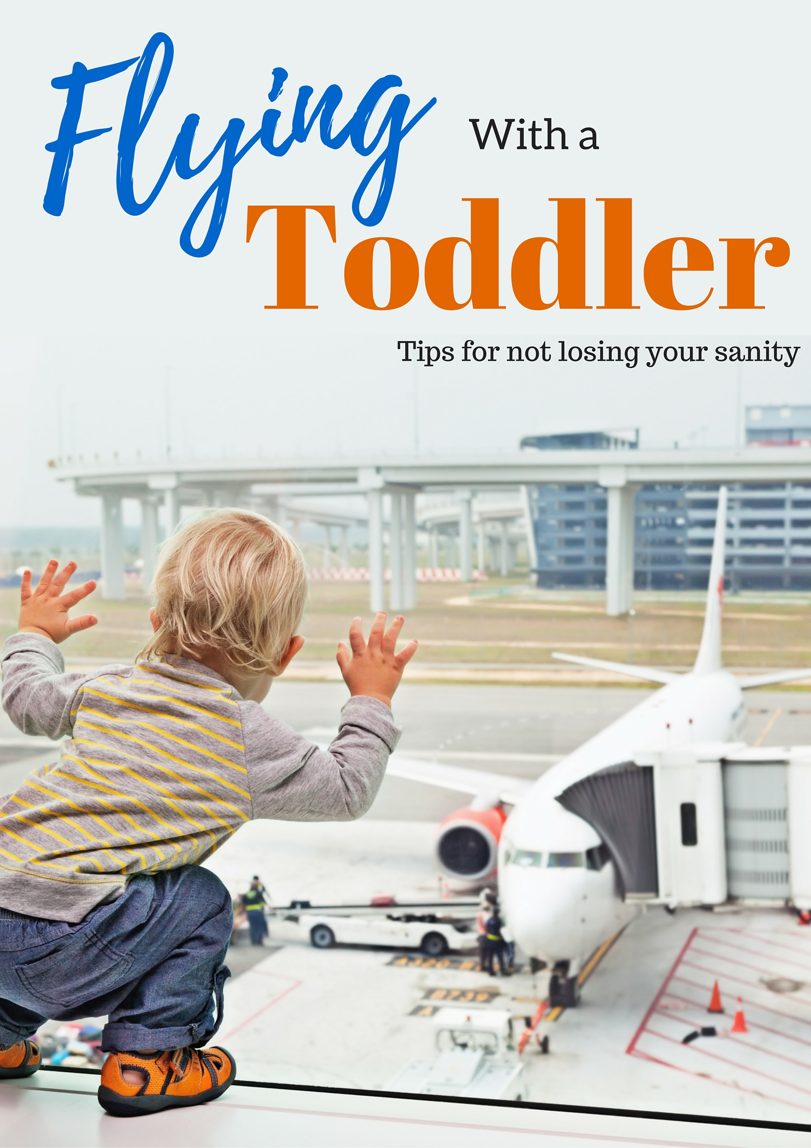 Flying with a toddler can be really hard but if you try out some of these tips, it can make for a much smoother ride for everyone.