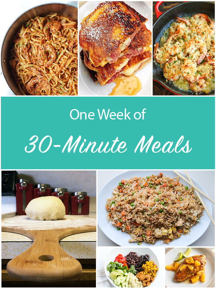 one week of 30 minute meals!