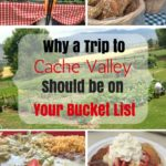 Why a Trip to Cache Valley Should be on Your Bucket List