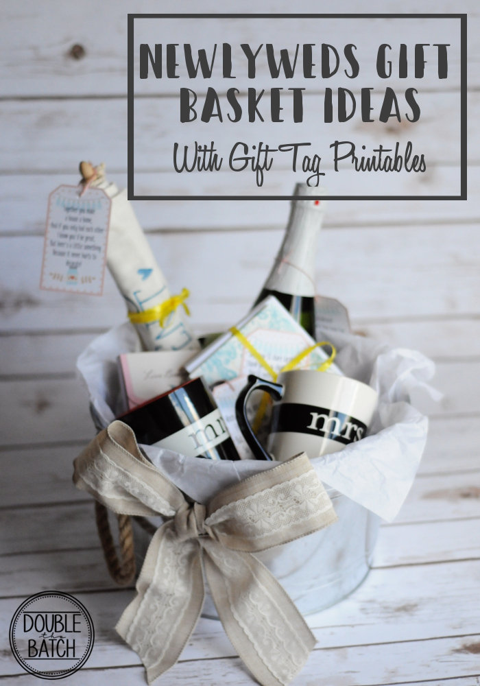 Great newlyweds gift basket ideas with free gift tag printables.