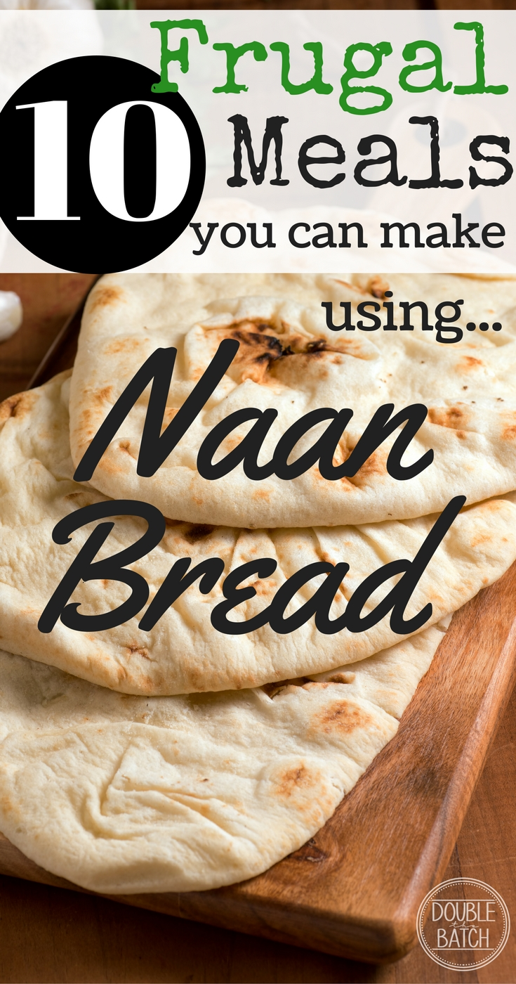 10 Easy Naan Bread Meals Uplifting Mayhem