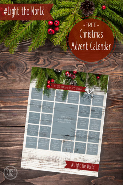 [Free Christmas Advent Printable Calendar] Light the World: In 25 Ways. In 25 Days.