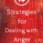 10 Strategies for Dealing with Anger