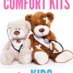 How to Make Comfort Kits for Kids