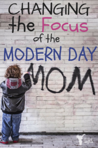Changing the focus of the Modern Day Mom