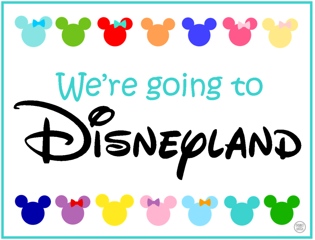 We're going to Disneyland Sign - Free Printable