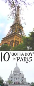 """10 """"Gotta Do's"""" in Paris"""