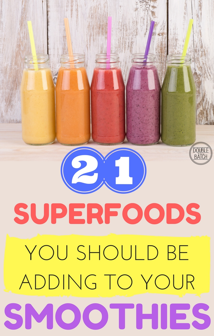 20+ Superfoods to Add to Your Healthy Morning Smoothies