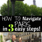 How to Navigate Paris in 3 Easy Steps