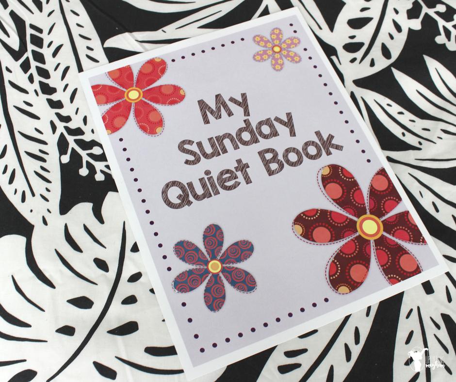 Free printable DIY Sunday Quiet Book