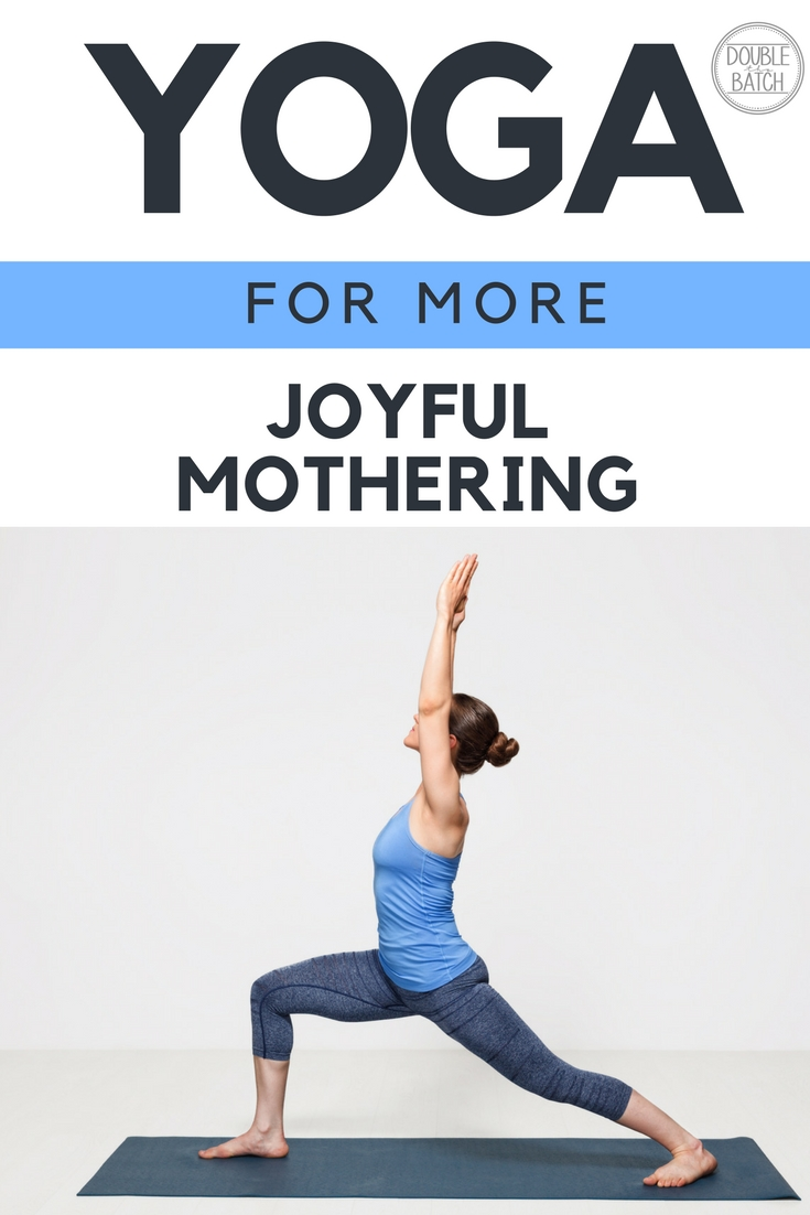 How Yoga Has Made Me a Happier Mom