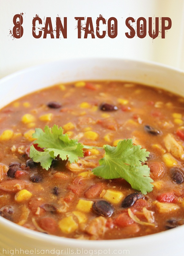 8 Can Taco Soup + Other amazing 30 min meals