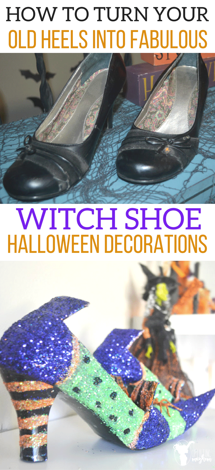 How to turn your Heels into Fabulous Witch Shoe Halloween Decoration