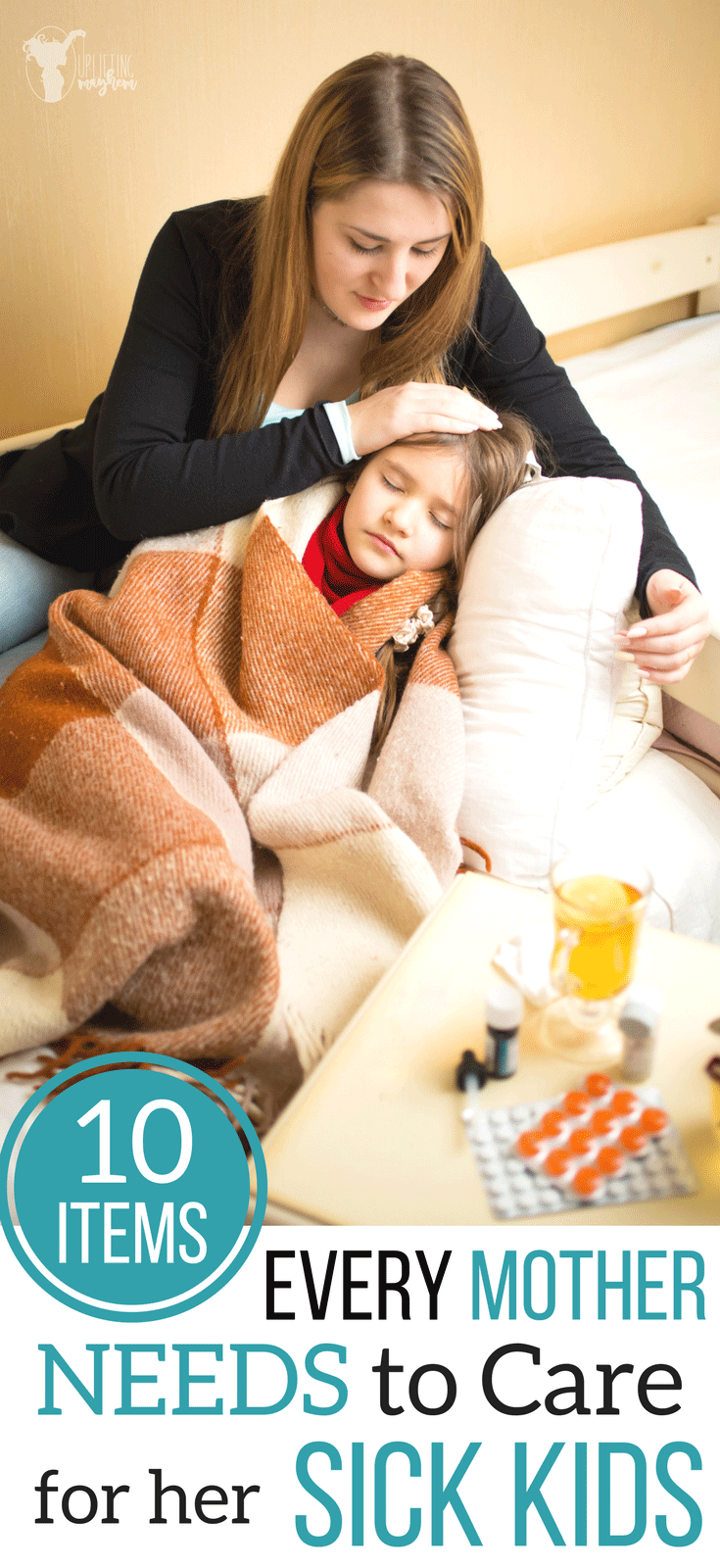 Are you prepared for flu season and all other sicknesses? Here are 10 items every mother needs to successfully care for her sick kids at home.