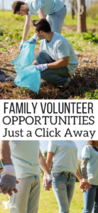 Family Volunteer Opportunities Just a Click Away