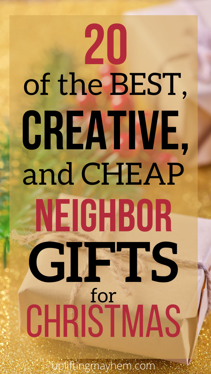 Looking for CREATIVE and CHEAP neighbor gifts for Christmas? Here is a great list all in one place! Fun ideas to make your life easier.