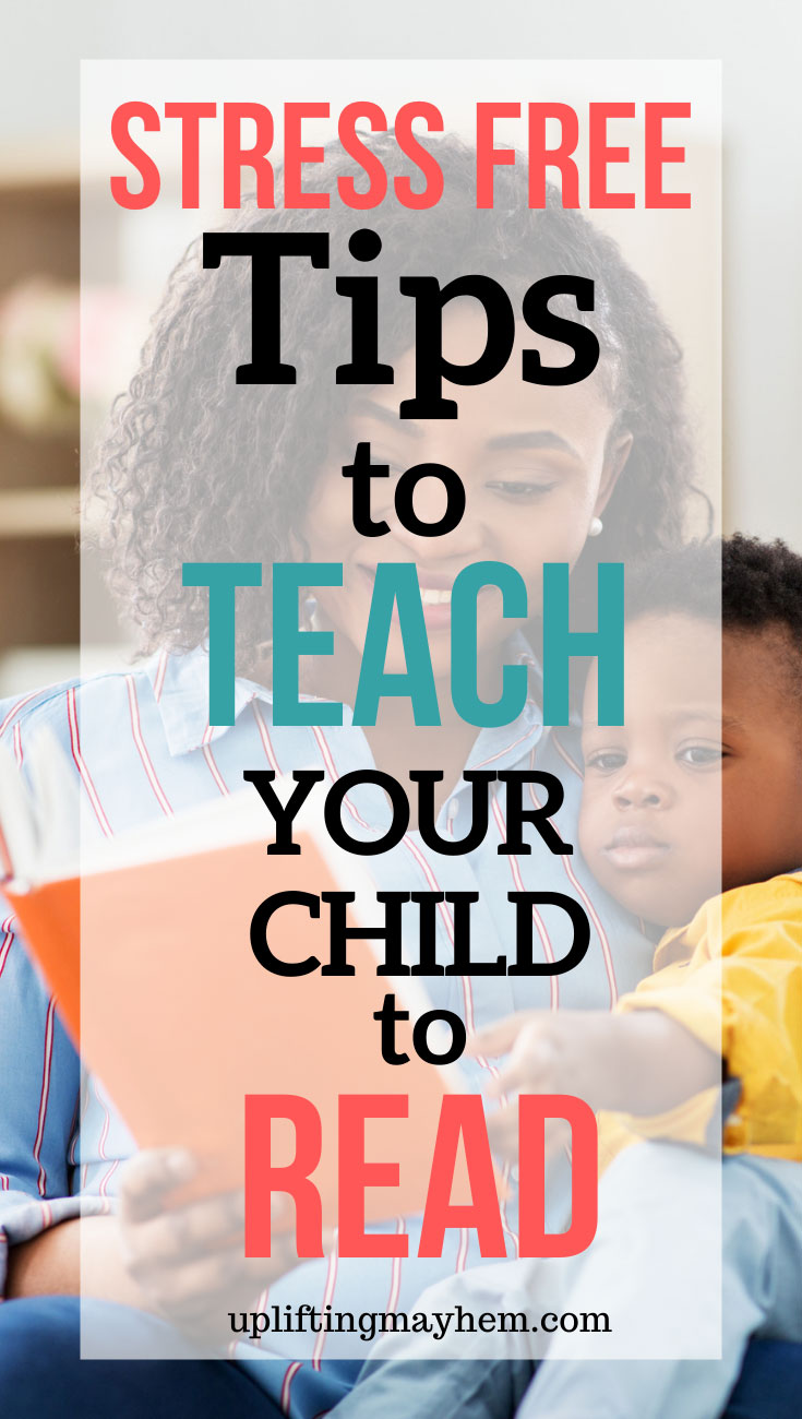 Easy stress free tips you can do daily to teach your child to read. A Natural, fun and exciting way to teach your children to read