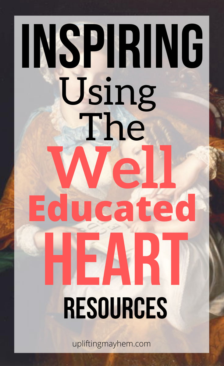 Learn way that you can inspire using the Well Educated Heart resources. This heart education will transform you and your children!